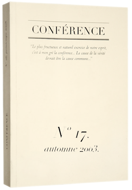 CONFÉRENCE, N° 17, automne 2003.