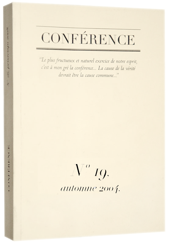 CONFÉRENCE, N° 19, automne 2004.