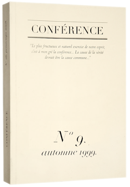 CONFÉRENCE, N° 9, automne 1999.