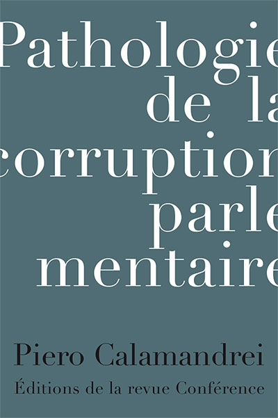 Pathalogie de la corruption parlementaire
