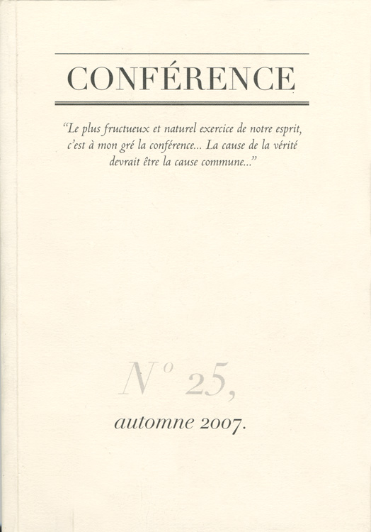 CONFÉRENCE, N° 25, automne 2007
